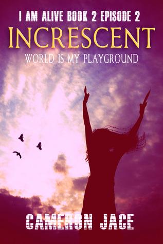 world-is-my-playground-i-am-alive-book-2-episode-2
