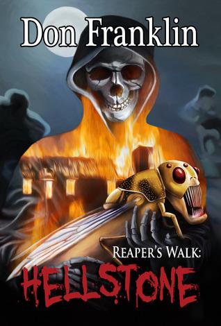 Reaper's Walk by Don Franklin