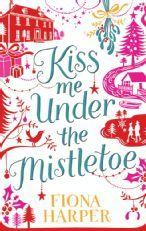 Kiss Me Under the Mistletoe