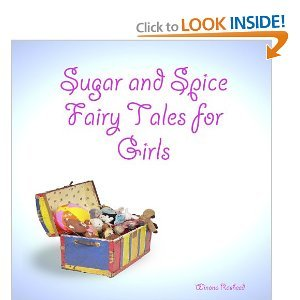 Sugar and Spice Fairy Tales for Girls