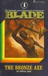 The Bronze Axe (Richard Blade #1)