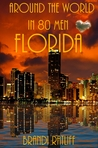 Florida (Around the World in 80 Men, #10)