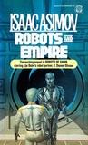 Robots and Empire (Robot, #4)