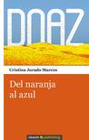 Del naranja al azul by Cristina Jurado