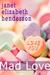 Mad Love (London Books, #1)