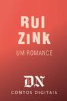Um romance by Rui Zink