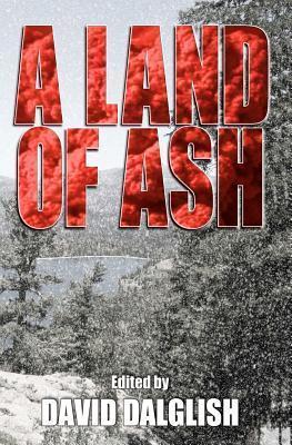 A Land of Ash by David Dalglish