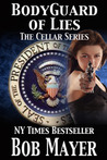 Bodyguard of Lies (The Cellar, #1)