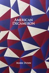 American Decameron by Mark Dunn