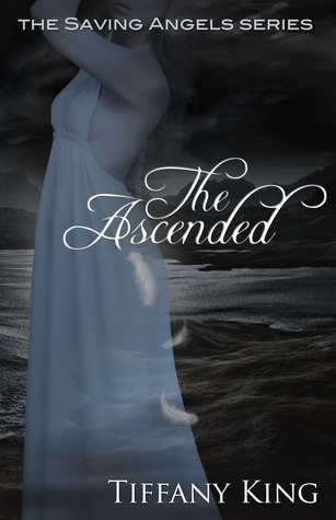 The Ascended by Tiffany King