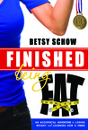 Finished Being Fat by Betsy Schow