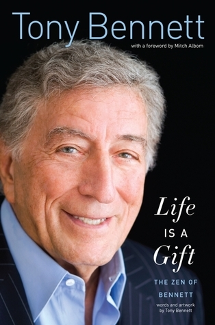 Life Is a Gift: The Zen of Bennett
