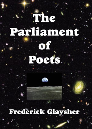 The Parliament of Poets by Frederick Glaysher
