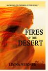 Fires of the Desert (Children of the Desert, #4)