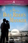 The Bull Rider's Manager (Bull Rider, #2)