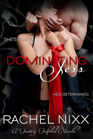 Dominating Jess (A Fantasy Fulfilled Novella, #1)