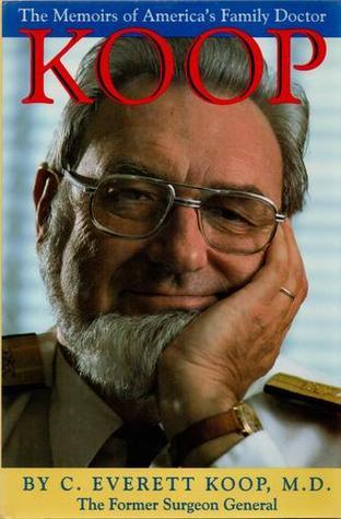 koop-the-memoirs-of-america-s-family-doctor