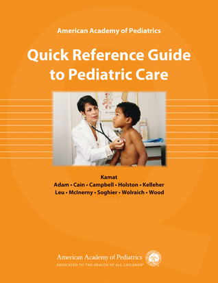 american-academy-of-pediatrics-quick-reference-guide-to-pediatric-care