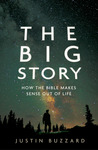 The Big Story by Justin Buzzard