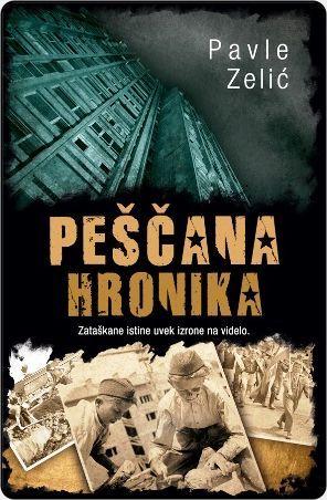 Pescana hronika - Pavle Zelic