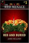 Red and Buried(The Red Menace # 1)