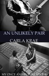 An Unlikely Pair (My Once and Future Love, #1)
