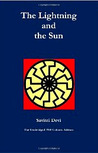 The Lightning And The Sun by Savitri Devi
