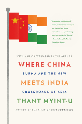 Ebook Where China Meets India: Burma and the New Crossroads of Asia by Thant Myint-U PDF!