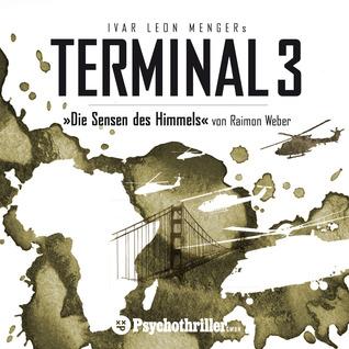 Terminal 3 - Die Sensen des Himmels