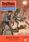 Perry Rhodan 9: Hilfe für die Erde  (Perry Rhodan - Heftromane, #9)