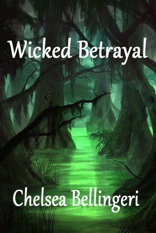 Wicked Betrayal(New England Witch Chronicles 3)