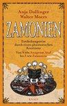 Zamonien. Entdeckungsreise durch einen phantastischen Kontinent. Von A wie Anagrom Ataf bis Z wie Zamomin