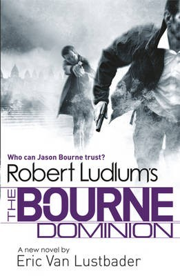 The Bourne Dominion(Jason Bourne 9)