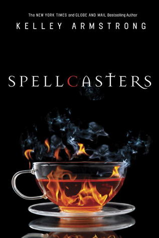 Spellcasters (Women of the Otherworld, #0.1, #3, #4, #4.1)