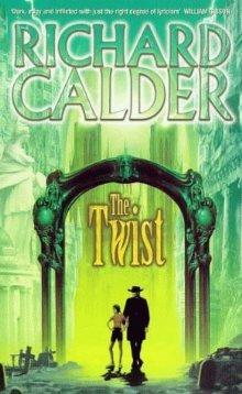 The Twist by Richard Calder