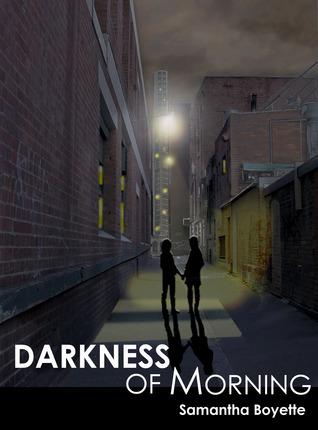 Darkness of Morning