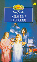 Kelas Lima di St.Clare by Enid Blyton