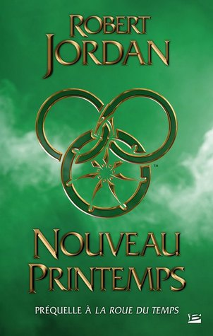 Nouveau Printemps (Wheel of Time, #0)
