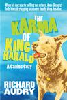 The Karma of King Harald (King Harald Mysteries #1)