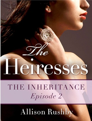 The Inheritance (The Heiresses, #2)