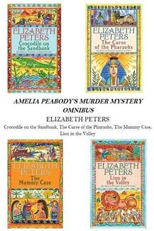 Amelia Peabody Omnibus (Amelia Peabody, ...