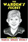 The Warden's Secret (Jonny Dimbo, #1)