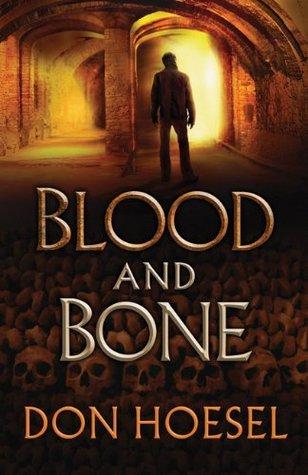 Blood and Bone (Jack Hawthorne Adventure #3)
