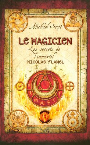 Le Magicien (Les Secrets de l'immortel Nicolas Flamel, #2)