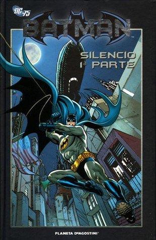 Batman Silencio, parte 1 (Batman la colección, #61)