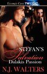 Stefan's Salvation (Dalakis Passion, #3)