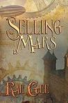 Selling Mars by Rae Gee
