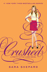 Crushed by Sara Shepard