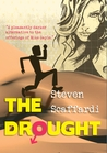 The Drought (Sex, Love & Dating Disasters, #1)