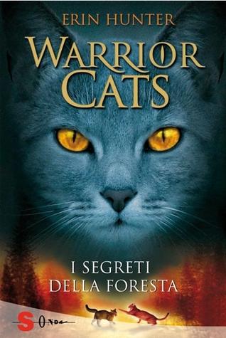 Warrior Cats. I segreti della foresta